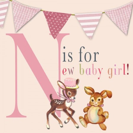 N Is For New Baby Girl! - Card